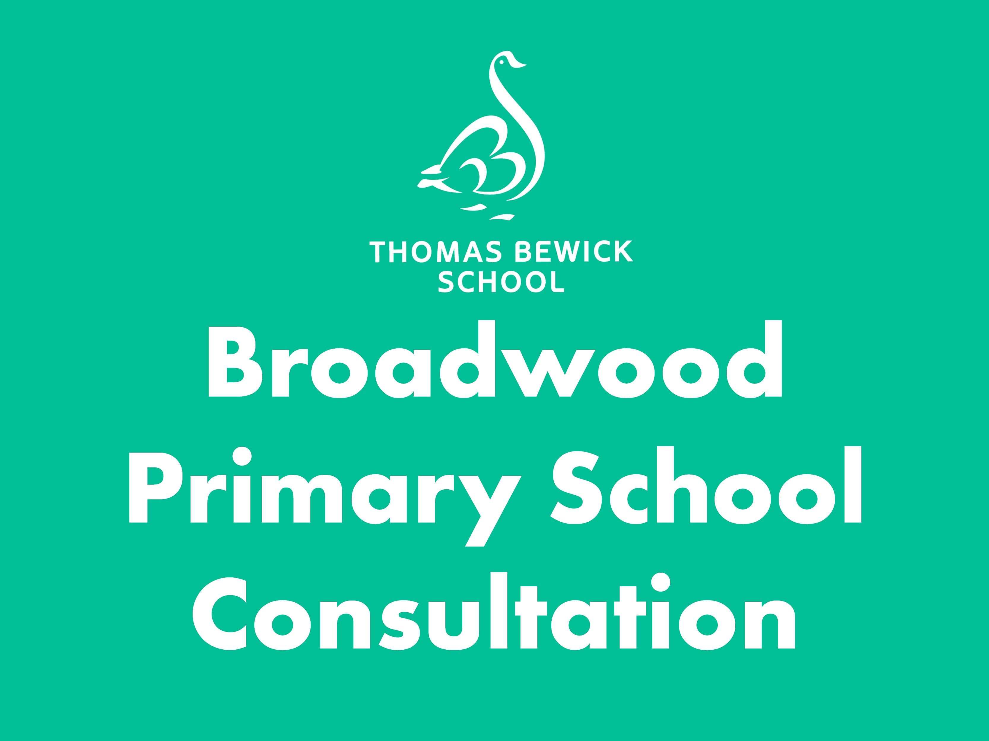 Consultation: Thomas Bewick expansion at Broadwood Primary School